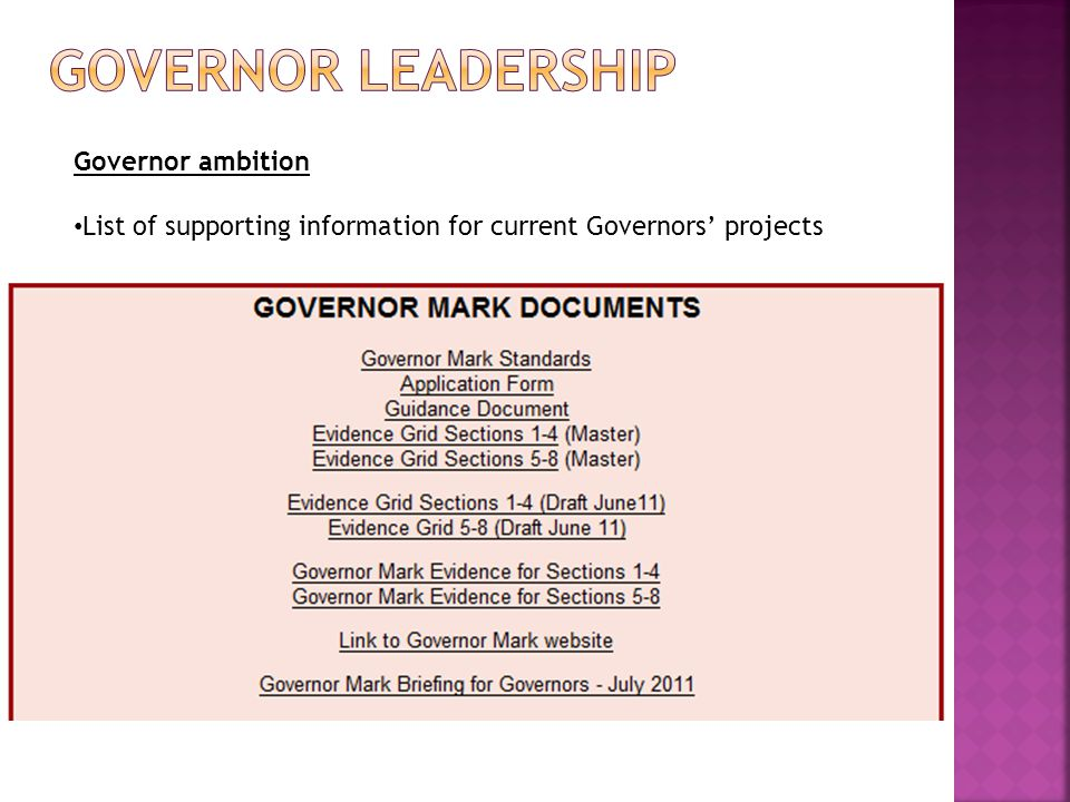Governor ambition List of supporting information for current Governors' projects