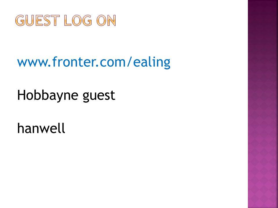 www.fronter.com/ealing Hobbayne guest hanwell