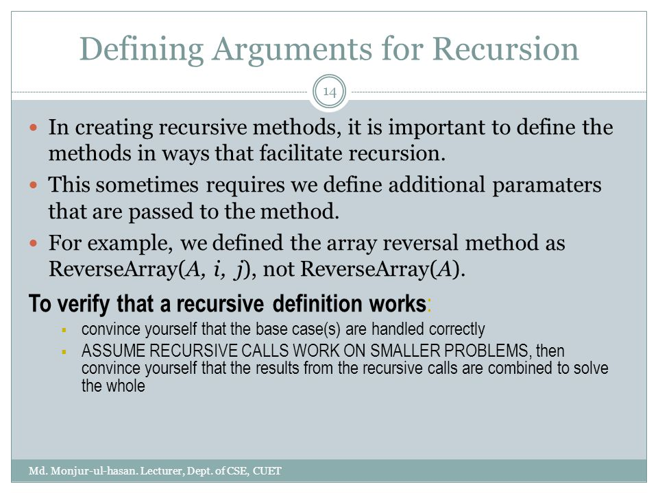 Defining Arguments for Recursion Md. Monjur-ul-hasan.