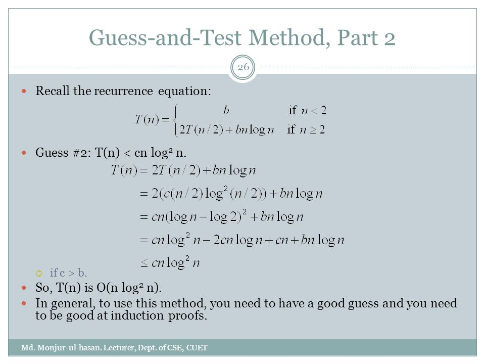 Guess-and-Test Method, Part 2 Md. Monjur-ul-hasan.