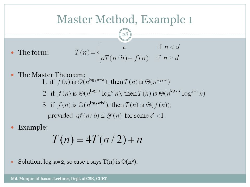 Master Method, Example 1 Md. Monjur-ul-hasan. Lecturer, Dept.