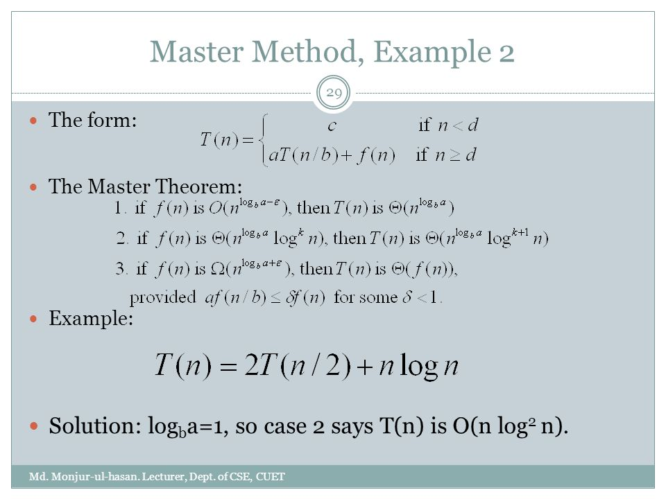 Master Method, Example 2 Md. Monjur-ul-hasan. Lecturer, Dept.