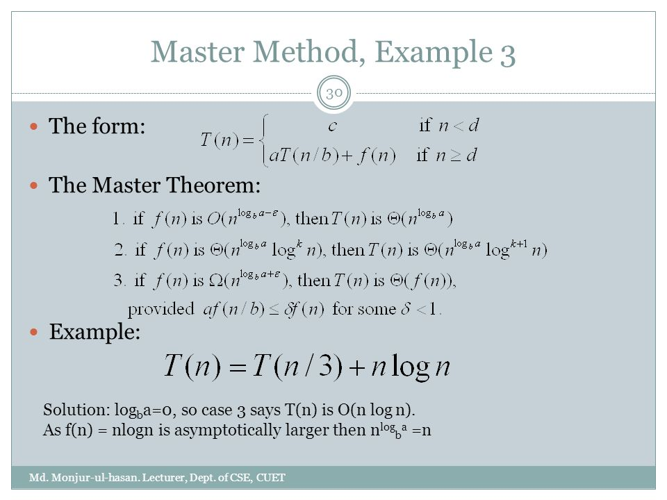 Master Method, Example 3 Md. Monjur-ul-hasan. Lecturer, Dept.