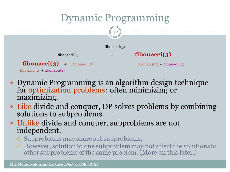 Dynamic Programming Md.Monjur-ul-hasan. Lecturer, Dept.