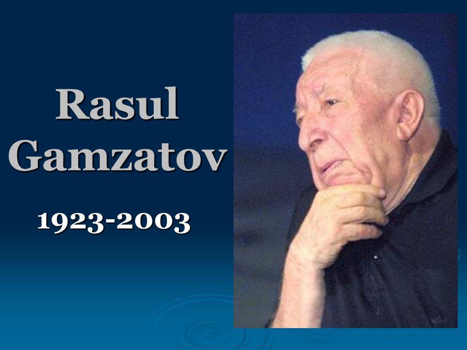 Rasul Gamzatov 1923-2003