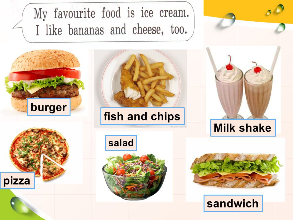 fish and chips Milk shake pizza salad sandwich burger