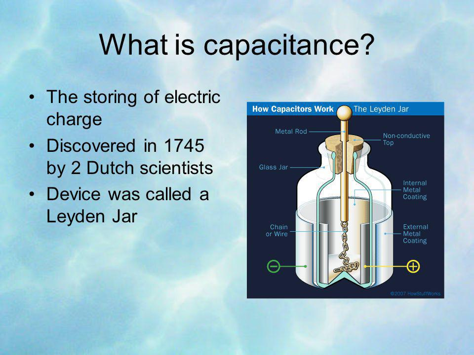 What is capacitance.