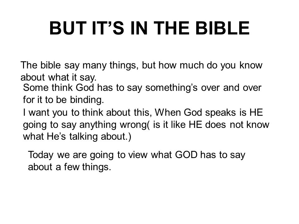 The bible say many things, but how much do you know about what it say.