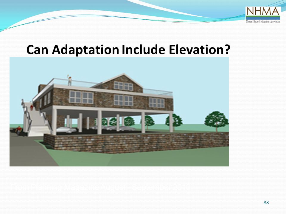 Can Adaptation Include Elevation? 88 From Planning Magazine August –September 2010