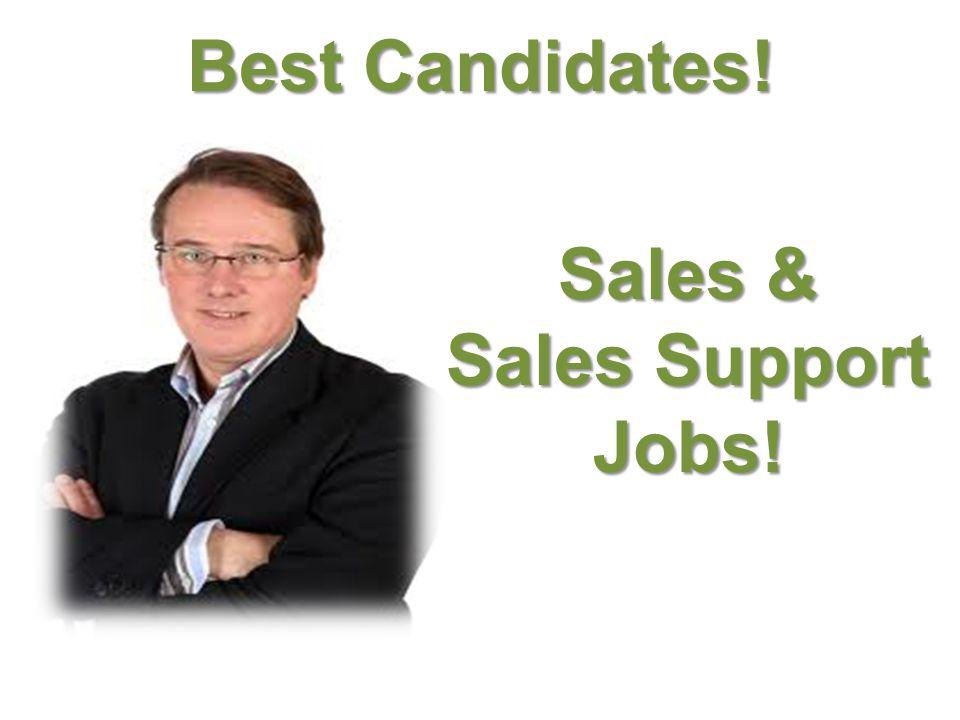 Customer Support Jobs! Best Candidates !