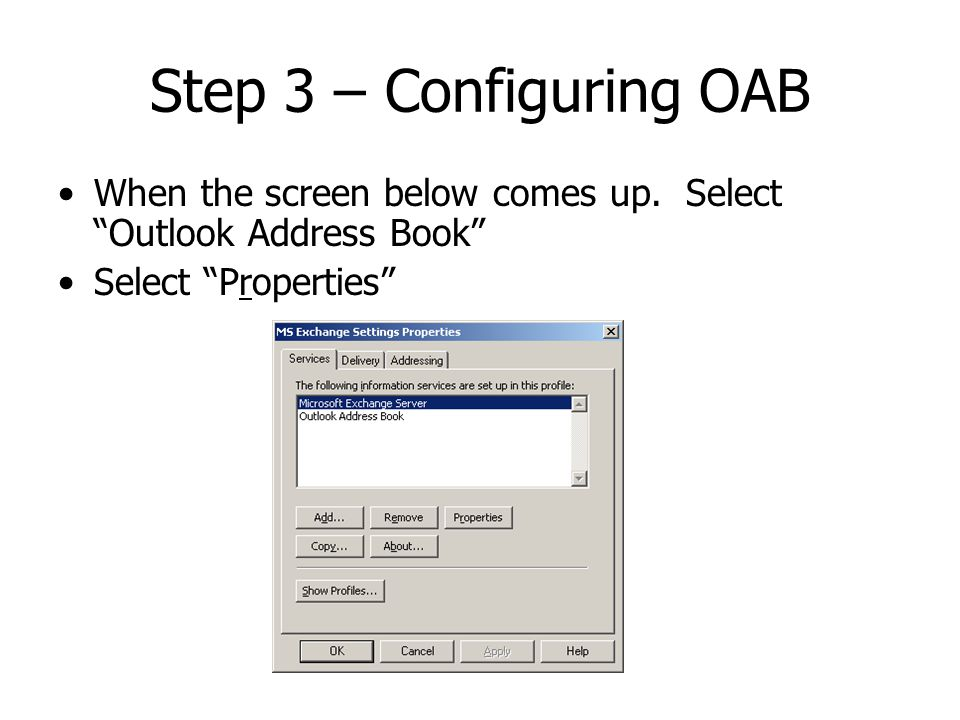 Step 3 – Configuring OAB When the screen below comes up.