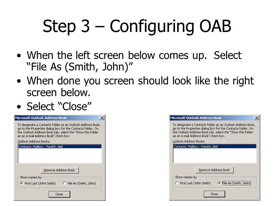 Step 3 – Configuring OAB When the left screen below comes up.