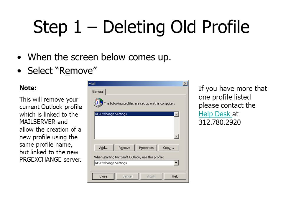 Step 1 – Deleting Old Profile When the screen below comes up.