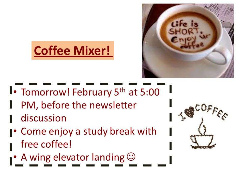 Coffee Mixer. Tomorrow.
