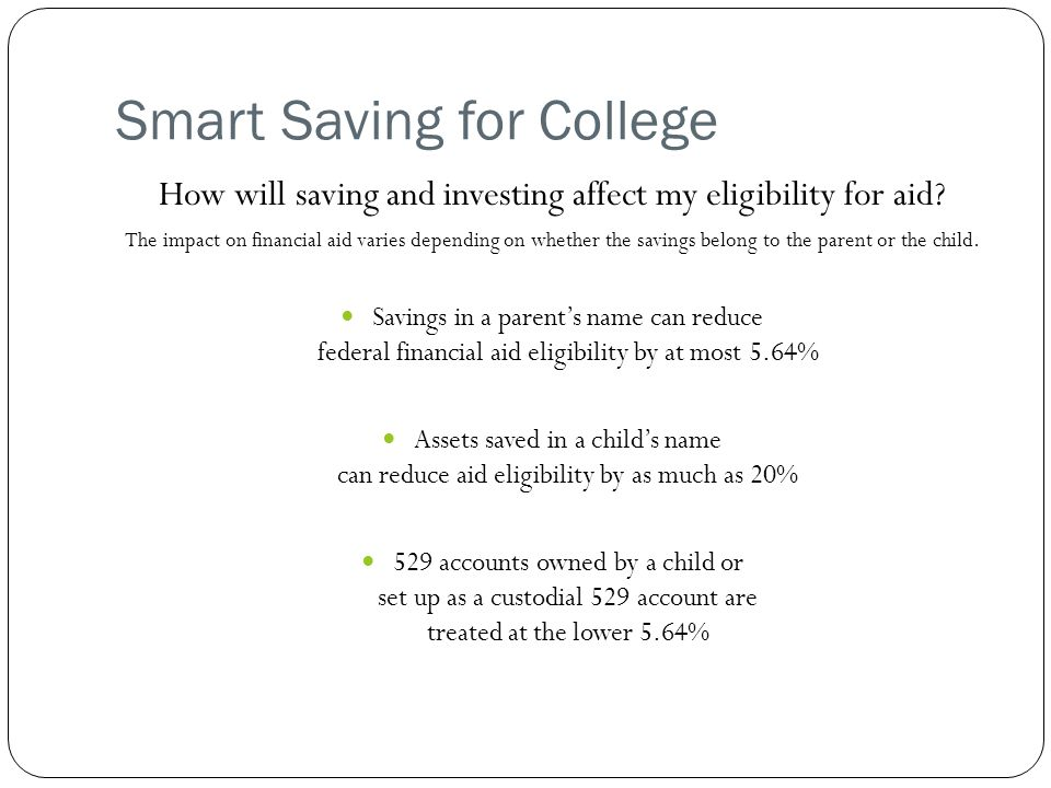 How will saving and investing affect my eligibility for aid.