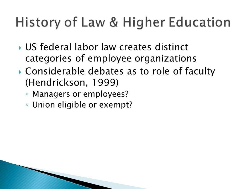  Contract – protecting the terms & conditions of employment (Boris, 2004)  Contract in higher education – the distinguishing achievement of an organized faculty (Boris, 2004)