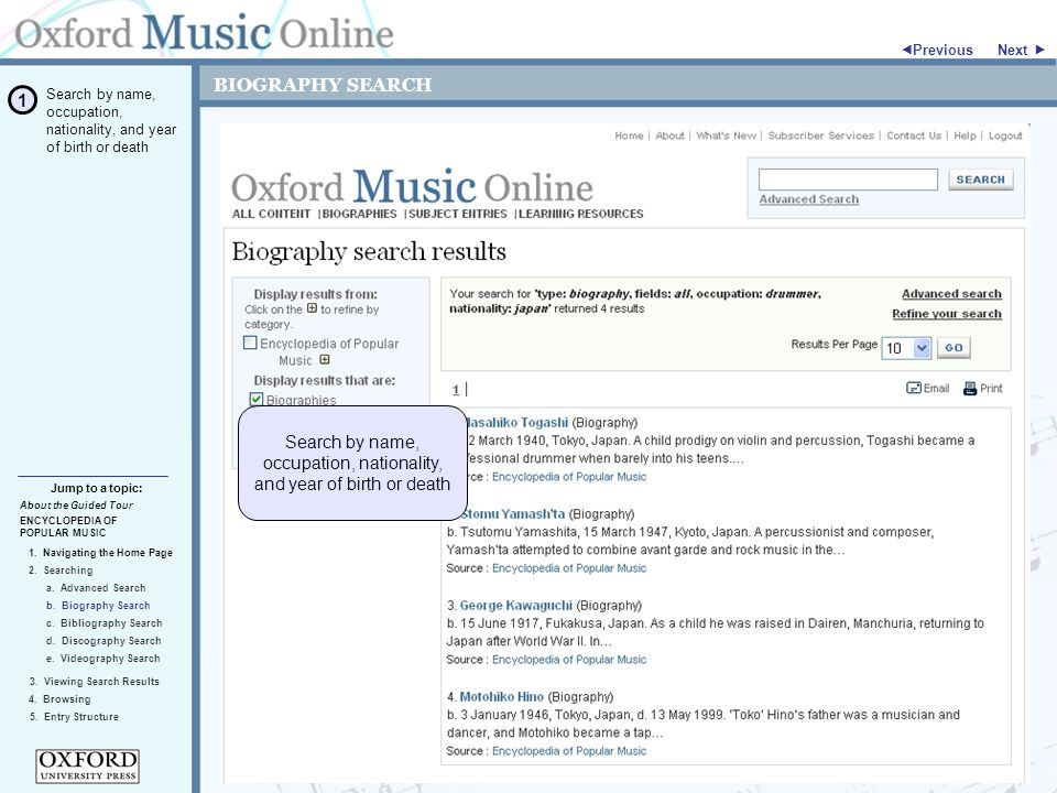 BIOGRAPHY SEARCH ENCYCLOPEDIA OF POPULAR MUSIC 2. Searching Jump to a topic:  Previous 5.