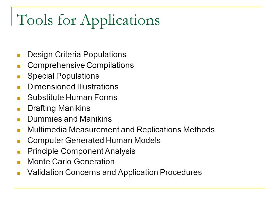 Tools for Applications Design Criteria Populations Comprehensive Compilations Special Populations Dimensioned Illustrations Substitute Human Forms Dra