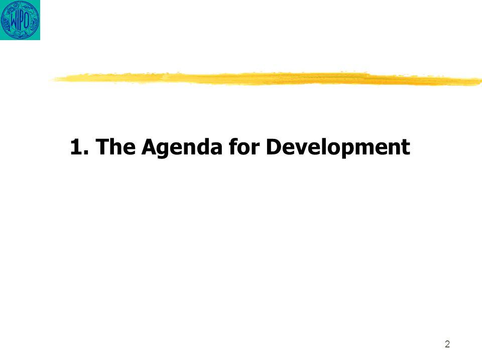 2 1. The Agenda for Development