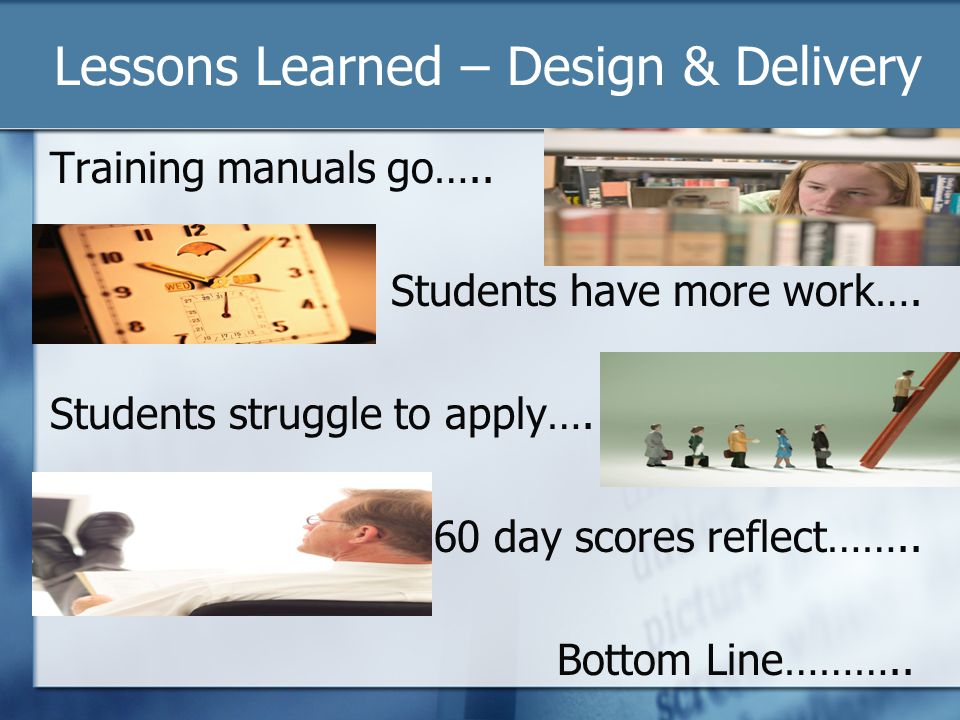 Lessons Learned – Design & Delivery Training manuals go…..