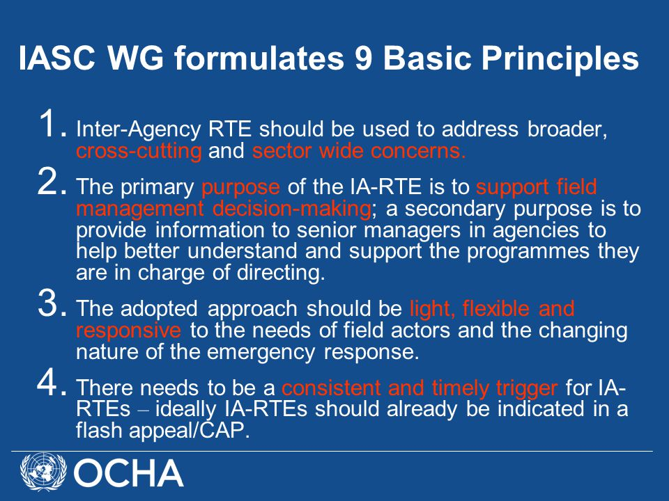 1. Inter-Agency RTE should be used to address broader, cross-cutting and sector wide concerns.