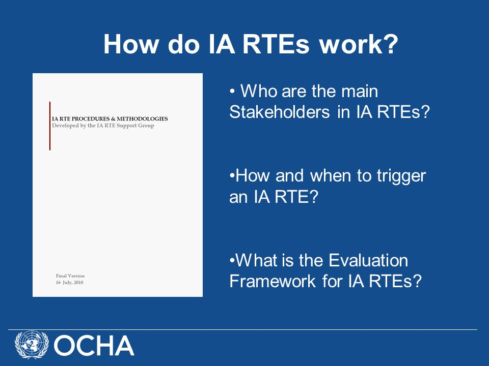 Who are the main Stakeholders in IA RTEs. How and when to trigger an IA RTE.