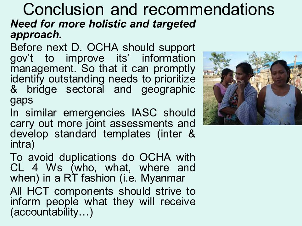 Conclusion and recommendations Need for more holistic and targeted approach.