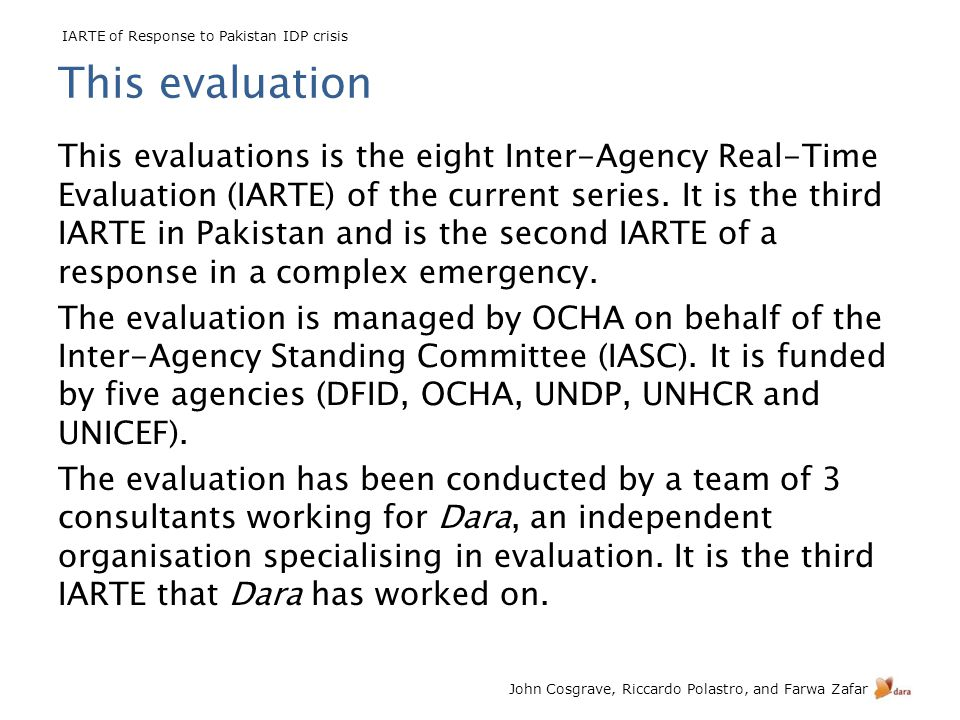 IARTE of Response to Pakistan IDP crisis John Cosgrave, Riccardo Polastro, and Farwa Zafar Methods