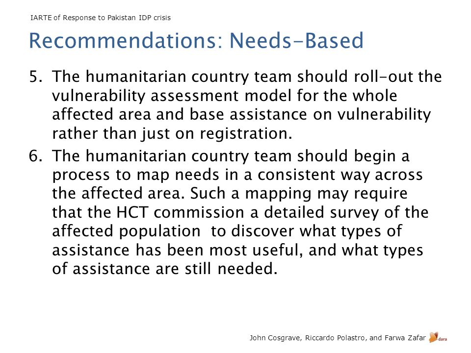 IARTE of Response to Pakistan IDP crisis John Cosgrave, Riccardo Polastro, and Farwa Zafar 5.The humanitarian country team should roll-out the vulnera