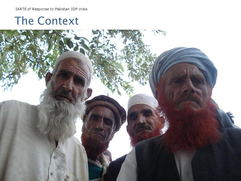 IARTE of Response to Pakistan IDP crisis John Cosgrave, Riccardo Polastro, and Farwa Zafar The Context