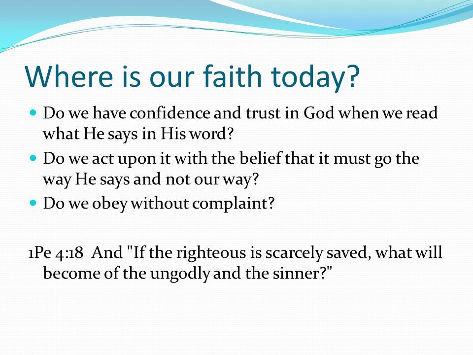 Where is our faith today.