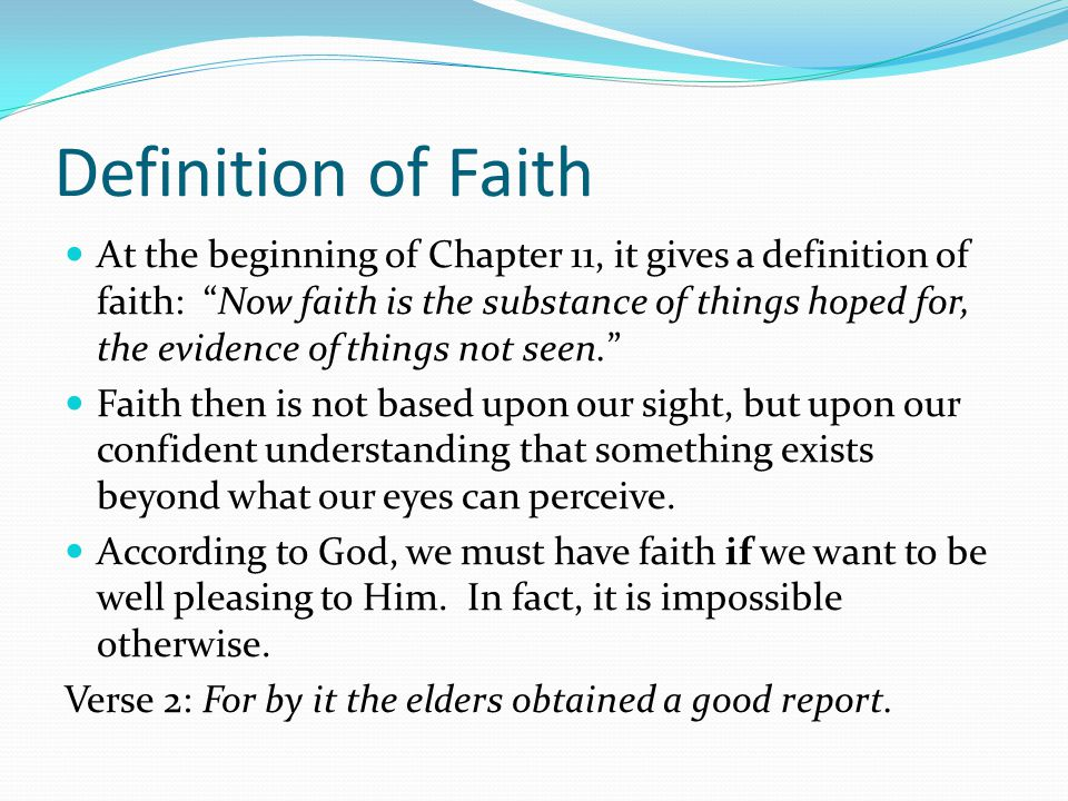 How is faith created.Begin by first hearing or reading about who God is in His word.