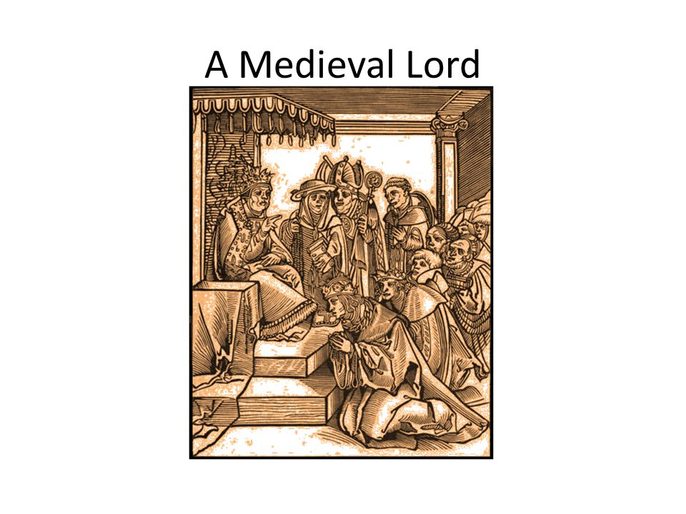 A Medieval Lord