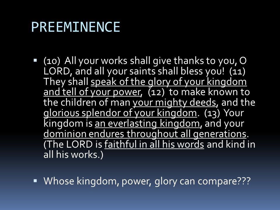 PROVISION  (14) The LORD upholds all who are falling and raises up all who are bowed down.
