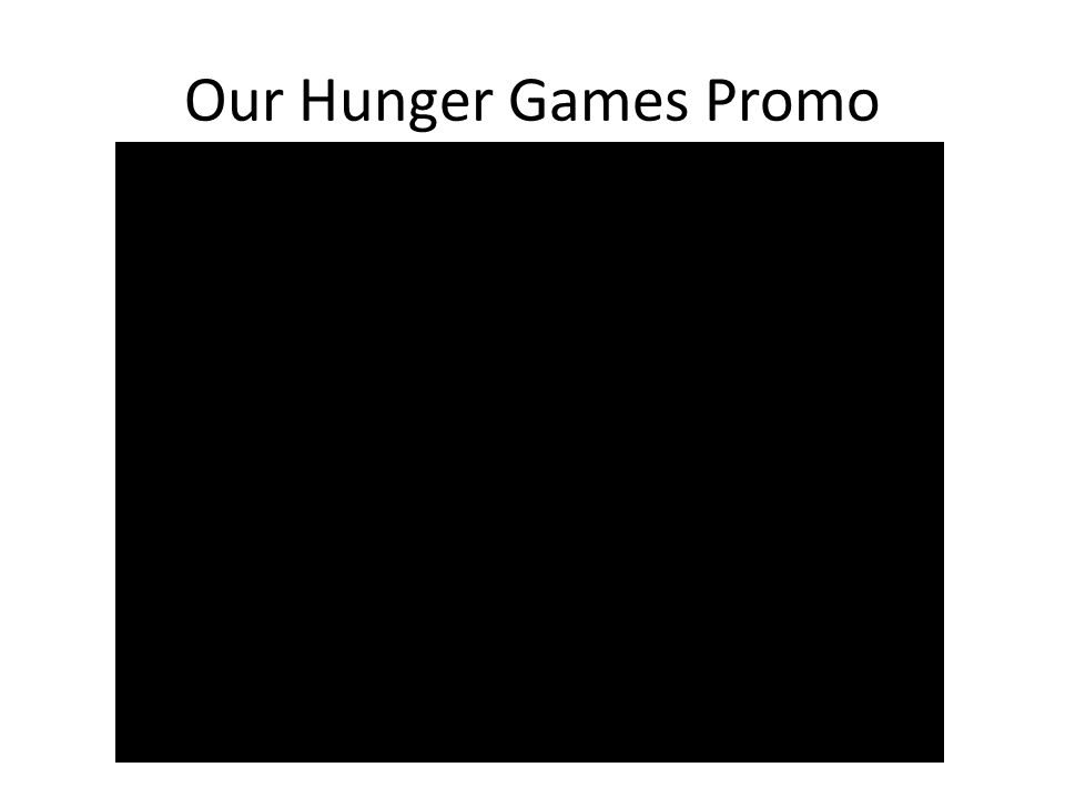 Our Hunger Games Promo