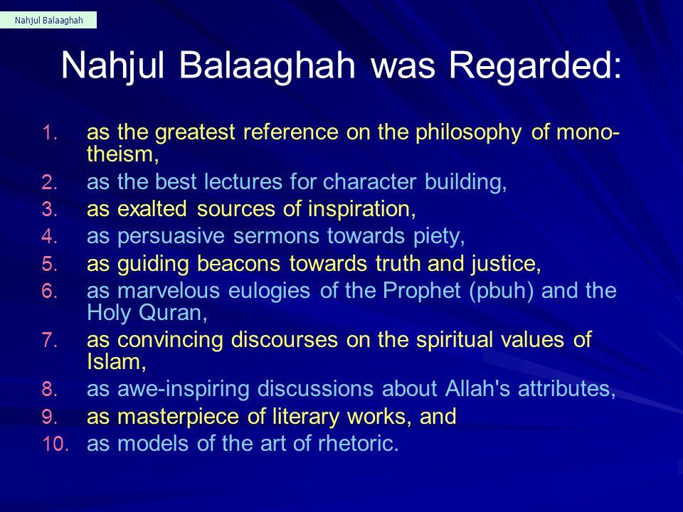 Nahjul Balaaghah Nahjul Balaaghah, a highly valued book, consists of: 1. 254 sermons, 2. 48 letters, and 3. 212 sayings of Imam Ali Nahjul Balaaghah i
