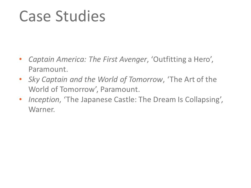 Case Studies Captain America: The First Avenger, 'Outfitting a Hero', Paramount. Sky Captain and the World of Tomorrow, 'The Art of the World of Tomor