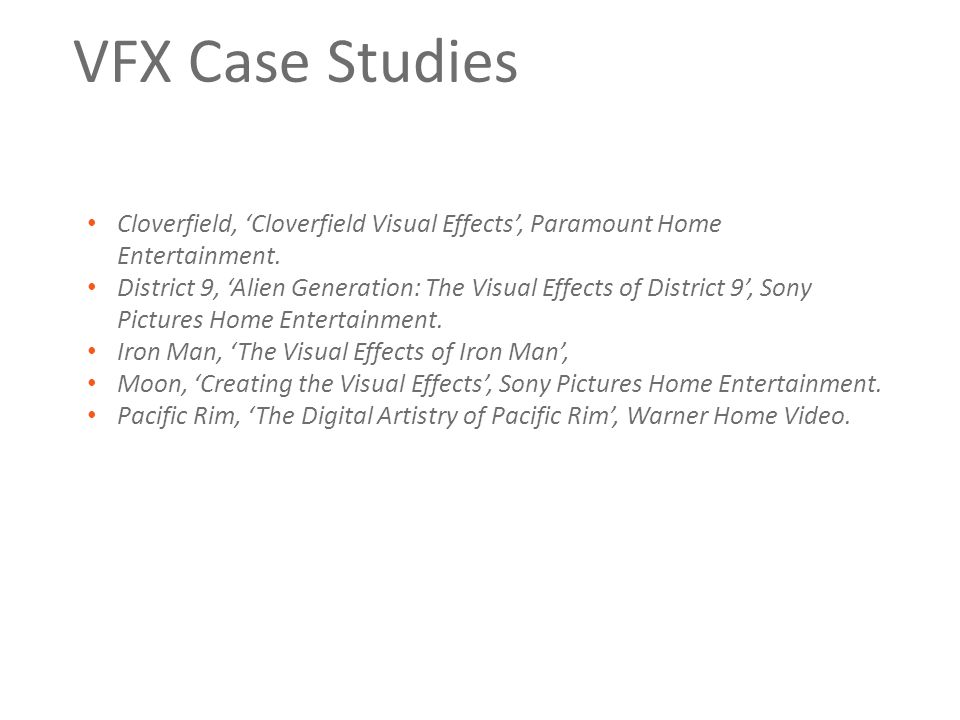 VFX Case Studies Cloverfield, 'Cloverfield Visual Effects', Paramount Home Entertainment. District 9, 'Alien Generation: The Visual Effects of Distric