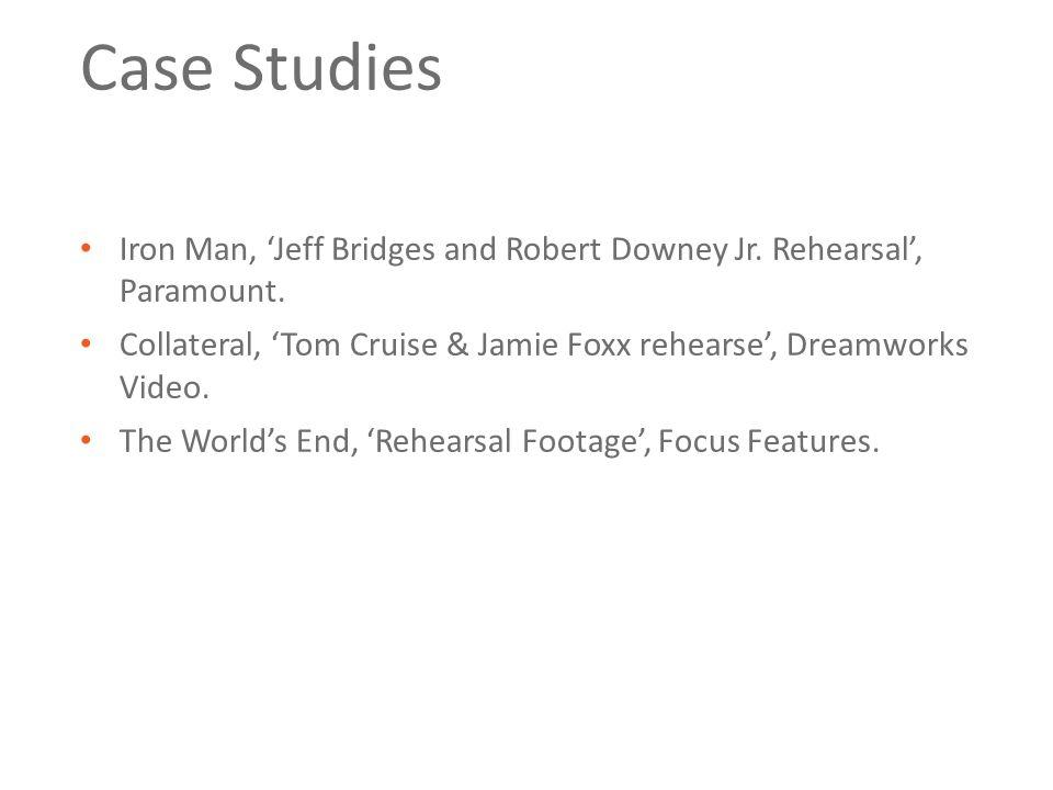 Case Studies Iron Man, 'Jeff Bridges and Robert Downey Jr.