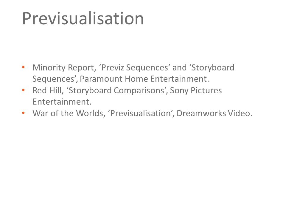 Previsualisation Minority Report, 'Previz Sequences' and 'Storyboard Sequences', Paramount Home Entertainment. Red Hill, 'Storyboard Comparisons', Son