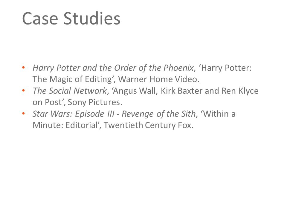 Case Studies Harry Potter and the Order of the Phoenix, 'Harry Potter: The Magic of Editing', Warner Home Video.
