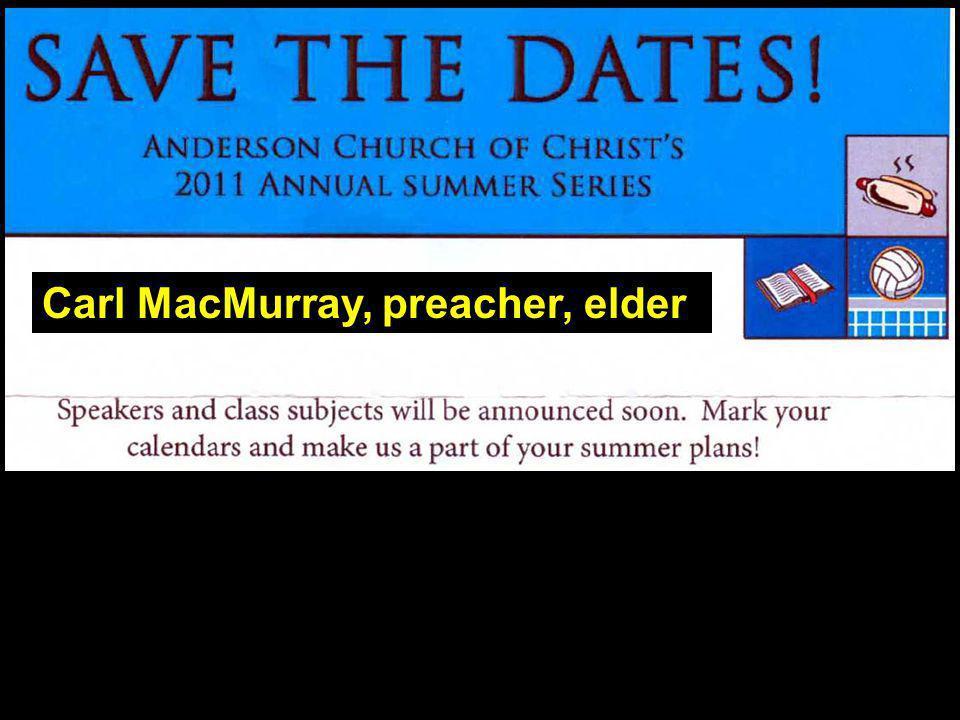 Carl MacMurray, preacher, elder
