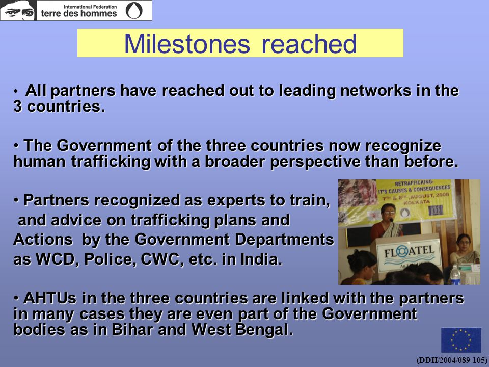 Milestones reached All partners have reached out to leading networks in the 3 countries.
