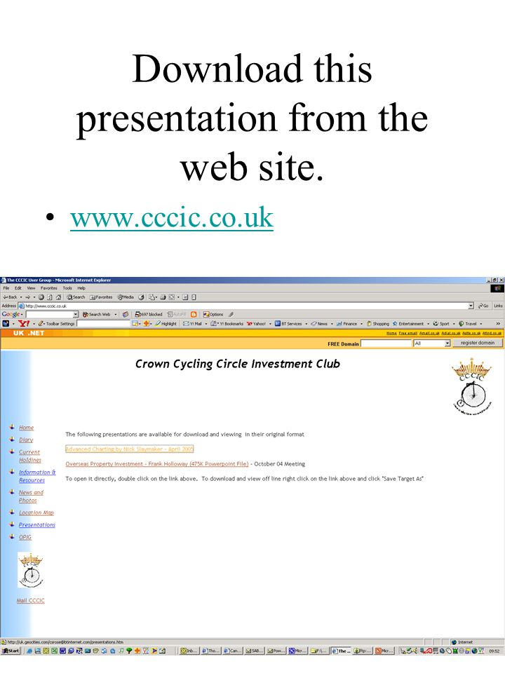 Download this presentation from the web site. www.cccic.co.uk