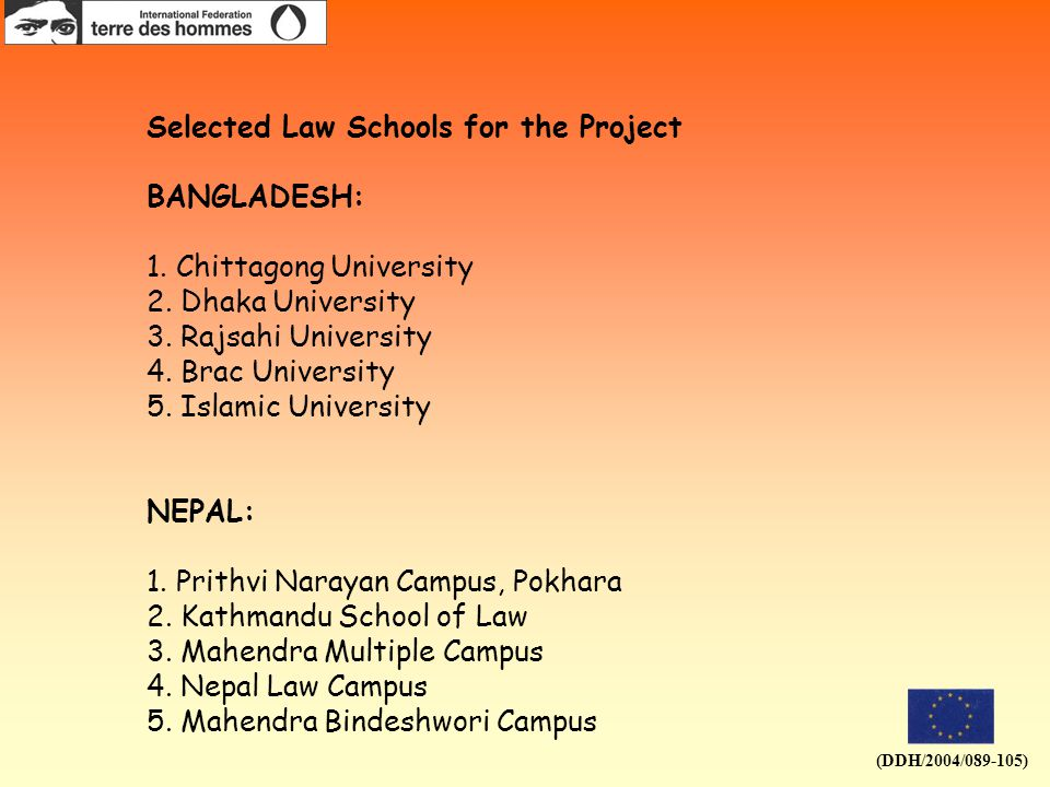 (DDH/2004/089-105) Selected Law Schools for the Project BANGLADESH: 1.