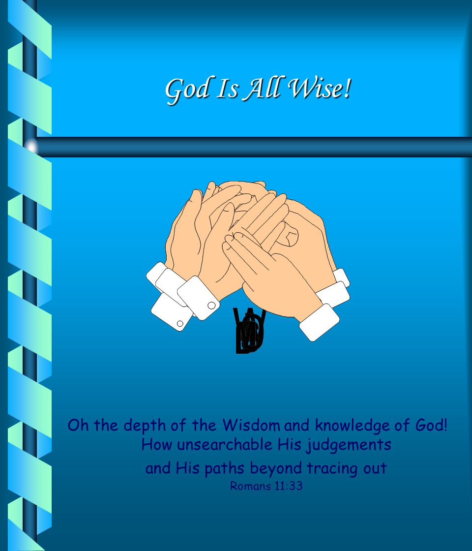 Who is God? Is God Hidden? What is God Like? Is God Fair? Can I Trust Him? Does God have a Plan for me? God