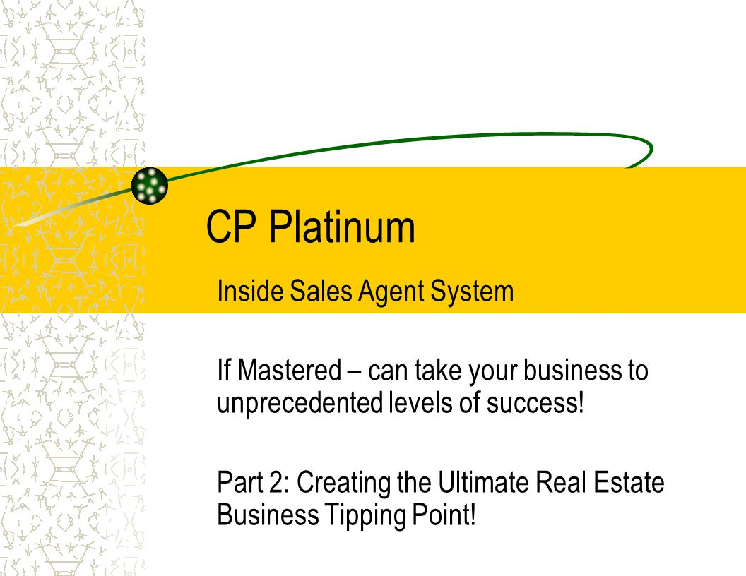 CP Platinum Inside Sales Agent System If Mastered – can take your business to unprecedented levels of success.