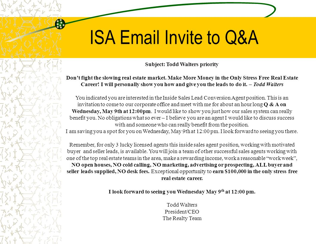 ISA Email Invite to Q&A Subject: Todd Walters priority Don't fight the slowing real estate market.