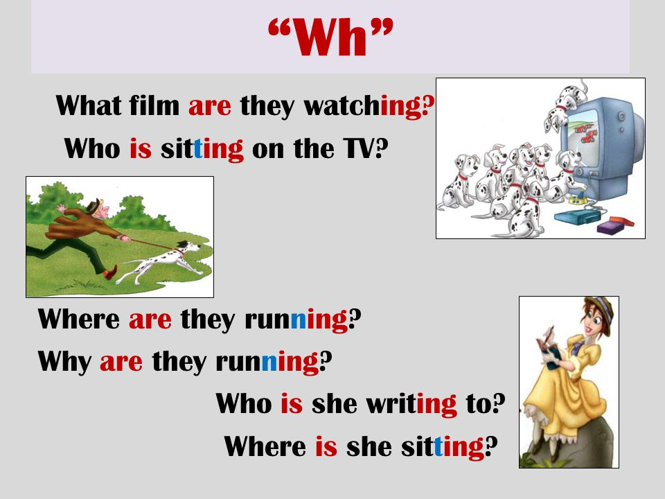 """Wh"" What film are they watching? Who is sitting on the TV? Where are they running? Why are they running? Who is she writing to? Where is she sitting?"