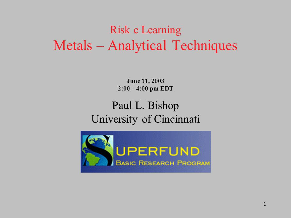 2 Introduction Metals analysis at Superfund sites can be done off- site, on-site, in-situ or ex-situ The selection will depend on cost factors, data reliability needed, the elements to be analyzed and available technologies We will focus here on on-site analysis procedures
